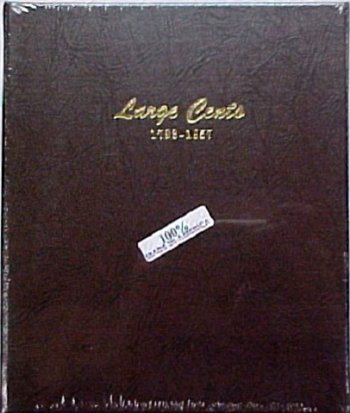 Dansco Album Large Cents 1793-1857 <p><B>*TEMPORARILY OUT OF STOCK*<B><p> #DN7099