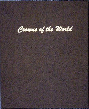 Dansco Album Crowns of the World DN7010