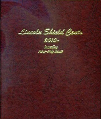 Dansco Album Lincoln Shield Cents 2010-2021S including proofs <p><B>*TEMPORARILY OUT OF STOCK*<B><p> DN8104