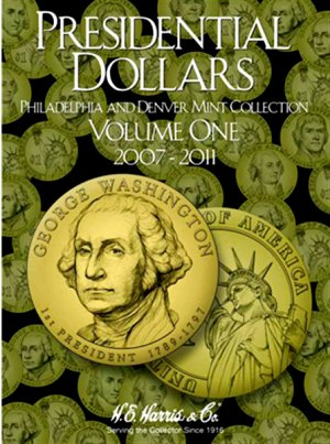 HE Harris Coin Folder  Presidential Dollar Folder Vol. I - PD Mint 2007-2011 HECF2277