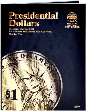 Whitman Presidential Dollar Folder #2 2012-2016 P and D mints WH2276